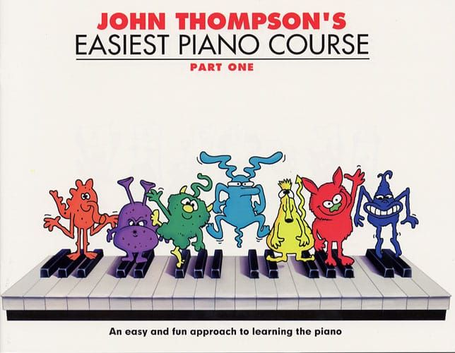 John Thompson's Easiest Piano Course Part 1 - Revised Edition
