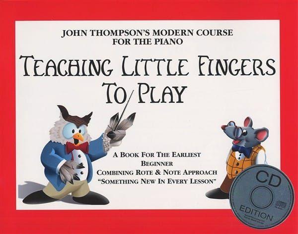 Thompson, John - John Thompson's Teaching Little Fingers To Play (Book And CD)