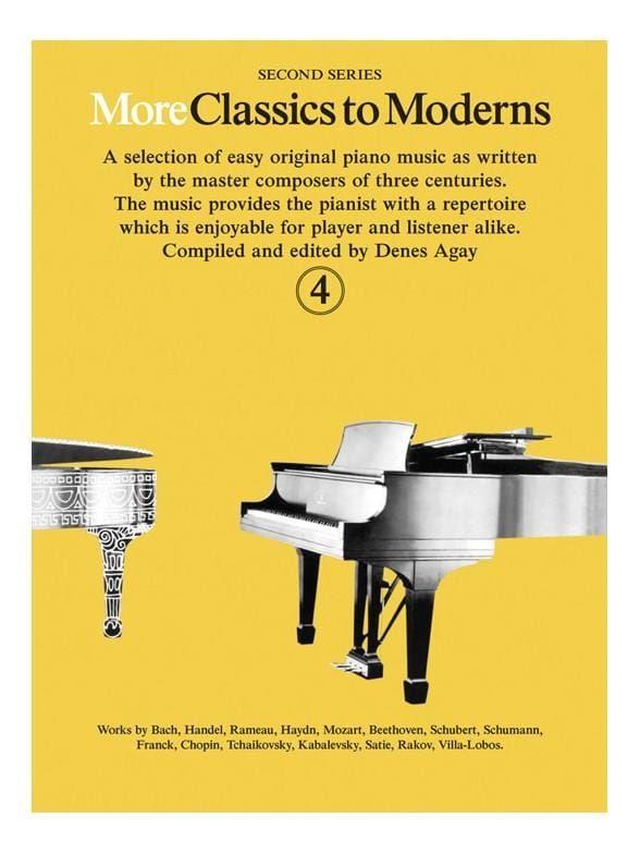 Agay, Denes - More Classics To Moderns Book 4