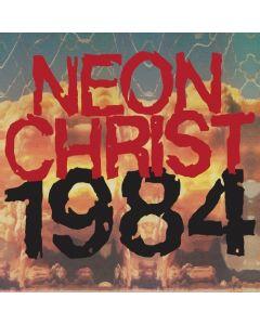 NEON CHRIST - 1984 - REMASTERED DELUXE VINYL