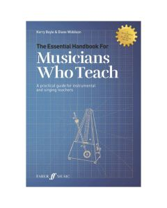 The Essential Handbook for Musicians Who Teach (All Instruments)